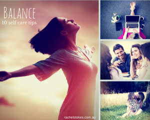 Balance-10-self-care-tips-for-the-blog-300x240